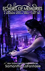 Echoes of Memories (Nepherium Novella Series Book 2)