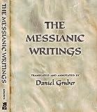 The Messianic Writings