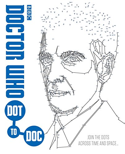 Doctor Who Dot-to-Doc: Join the Dots Across Time and Space . . . by Penguin Random House