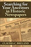 Searching For Your Ancestors in Historic Newspapers