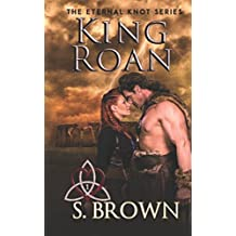 King Roan (The Eternal Knot Series)