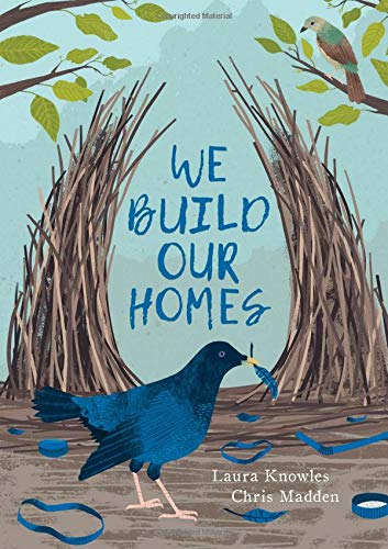 We Build Our Homes: Small Stories of Incredible Animal Architects ()