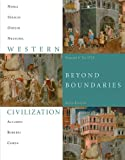 Bundle: Western Civilization: Beyond Boundaries, Volume 1 to 1715, 6th + Resource Center, Interactive Cengage Learning eBook, InfoTrac Printed Access Card, Thomas F. X. Noble, Barry Strauss, Duane Osheim, Kristen Neuschel, Elinor Accampo, 0538458070