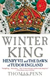 Winter King, Thomas Penn, 1439191565