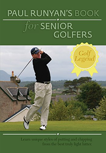 Chris Paul Game - Paul Runyans Book for Senior Golfers