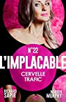 L'Implacable, tome 22 : Cervelle trafic par Sapir