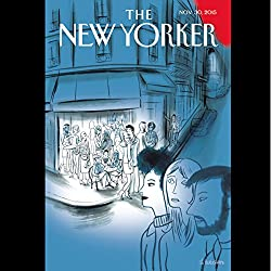 The New Yorker, November 30th 2015 (Alexandra Schwartz, Evan Osnos, Margaret Talbot)