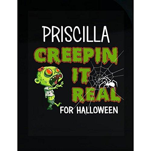 Priscilla Creepin It Real Funny Halloween Costume Gift - Sticker