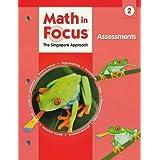 Math in Focus: Singapore Math: Assessments Grade 2