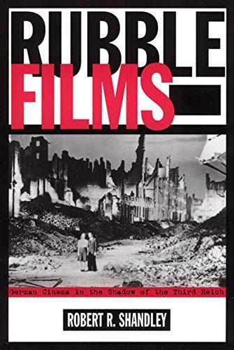 Download Rubble Films: German Cinema In Shadow Of 3Rd Reich pdf epub