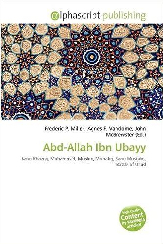 Amazon.co.jp: Abd-Allah Ibn Ubayy: Miller, Frederic P., Vandome ...