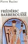 Frédéric Barberousse (1152-1190) par Racine