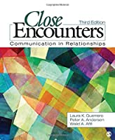 Close Encounters: Communication in Relationships