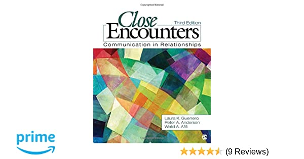 Amazon close encounters communication in relationships amazon close encounters communication in relationships 9781412977371 laura k guerrero peter a andersen walid afifi books fandeluxe Choice Image