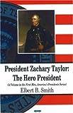 President Zachary Taylor, Elbert B. Smith, 1600216021