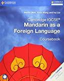 Cambridge IGCSE Mandarin as a Foreign Language Coursebook with Audio CDs (2) (Cambridge International IGCSE)