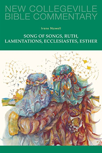 Song of Songs, Ruth, Lamentations, Ecclesiastes, Esther: Volume 24 (New Collegeville Bible Commentary: Old Testament)