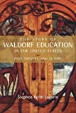 The Story of Waldorf Education in the United States, Stephen Sagarin, 0880106565