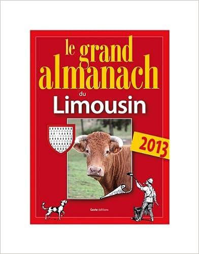 Livre gratuits Le Grand Almanach du Limousin 2013 pdf