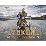 Bildband Yukon: Mein gehasster Freund. Joey Kelly und Till Lindemann fahren im schmalen Kanu auf dem Yukon durch Alaska und trotzen der Gewalt der Natur. Nah dran an einer engen Freundschaft.