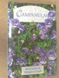 Campanulas, Peter Lewis and Margaret Lynch, 0881921505