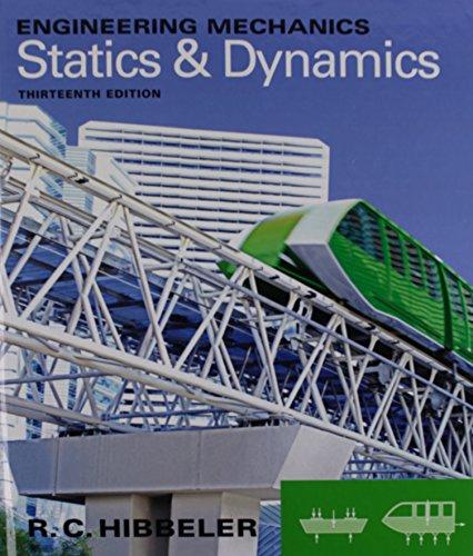 Engineering Mechanics: Statics & Dynamics and Study Pack (13th Edition)