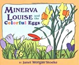 Minerva Louise and the Colorful Eggs, Janet Morgan Stoeke, 0525476334