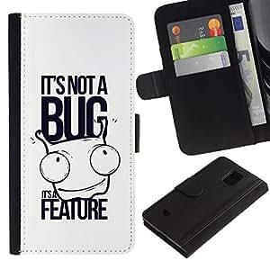 All Phone Most Case / Oferta Especial Cáscara Funda de cuero Monedero Cubierta de proteccion Caso / Wallet Case for Samsung Galaxy S5 Mini, SM-G800 // Funny - It's not a bug