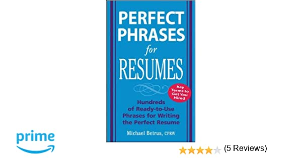 Perfect Phrases For Resumes  Dance Resumeresume Prime