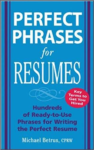 Perfect Phrases For Resumes Perfect Phrases Series Michael   Perfect Phrases  For Resumes