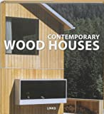Contemporary Wood Houses, Carles Broto, 8496969061
