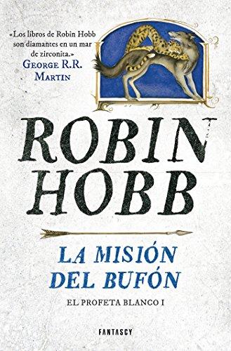 Descargar Libro La Misión Del Bufón Robin Hobb