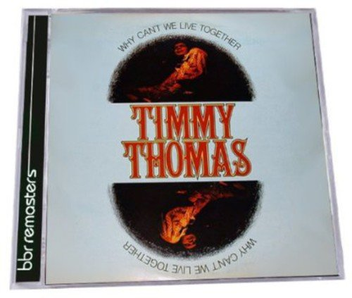 Why Can'T We Live Together: Expanded Edition /  Timmy Thomas by Bbr