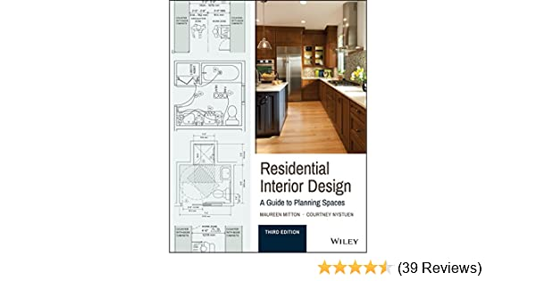 Amazon residential interior design a guide to planning spaces amazon residential interior design a guide to planning spaces ebook maureen mitton courtney nystuen kindle store fandeluxe Choice Image
