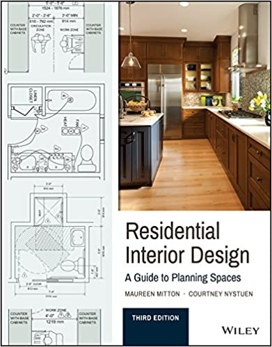 Charmant Residential Interior Design: A Guide To Planning Spaces: Maureen Mitton,  Courtney Nystuen: 9781119013976: Amazon.com: Books