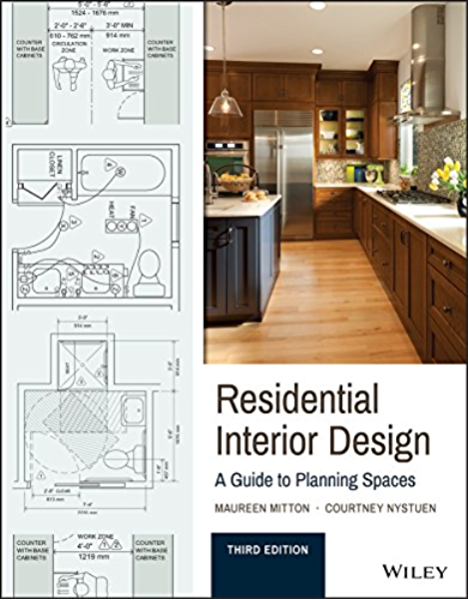 Amazon Com Residential Interior Design A Guide To Planning Spaces Ebook Mitton Maureen Nystuen Courtney Kindle Store