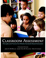 Classroom Assessment: Principles and Practice for Effective Standards-Based Instruction, First Canadian Ed.
