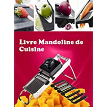 Livre Mandoline de Cuisine (French Edition)