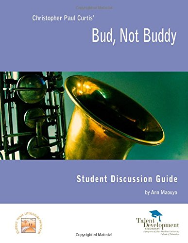 Bud, Not Buddy Student Discussion Guide