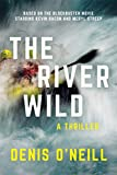 The River Wild: A Thriller