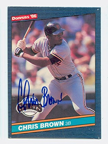 Chris Brown AUTOGRAPH d.06 1986 Donruss San Francisco Giants