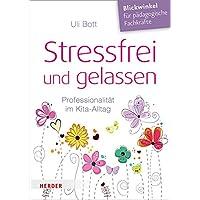 Stressfrei und gelassen. Professionalität im Kita-Alltag