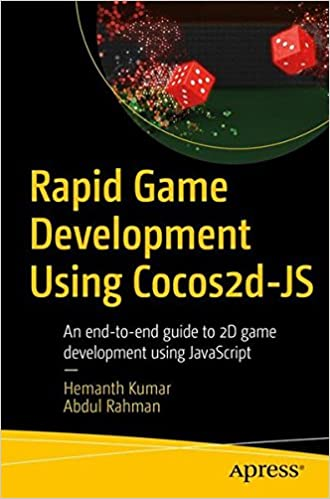 Rapid Game Development Using Cocos2d-JS: An end-to-end guide to 2D