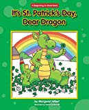It's St. Patrick's Day, Dear Dragon (Beginning-To-Read Books)