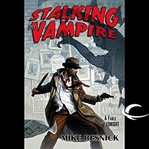 Stalking the Vampire Hörbuch