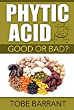 Phytic Acid, Is it good for you or should you avoid it at all costs? You have probably asked yourself the same question, especially if you are following the recently popular Paleo diet. Then you also probably know that the answer to the question seem...