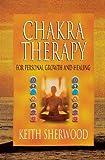 Chakra Therapy, Keith Sherwood, 0875427219