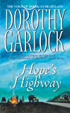 Hope's Highway by Dorothy Garlock front cover