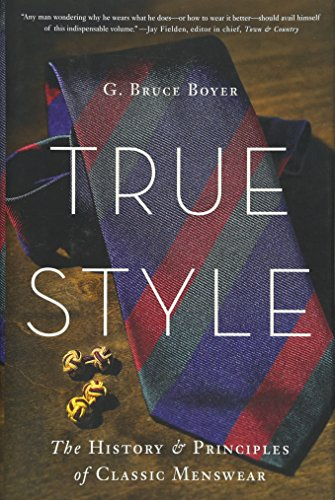 True Style: The History and Principles