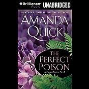 The Perfect Poison: Arcane Society, Book 6 | Amanda Quick